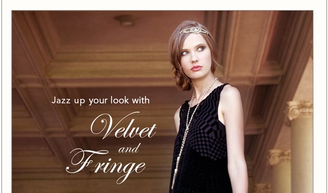 Velvet and fringe, oh my!
