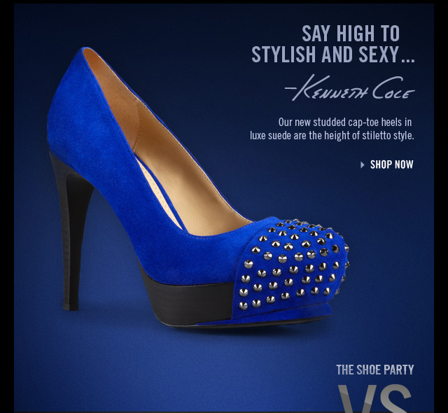 SAY HIGH TO STYLISH AND SEXY...