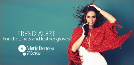 Trend Alert - Ponchos, hats and leather gloves