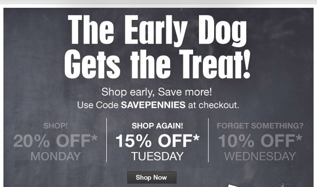 The Early Dog Gets the Treat!