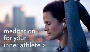 meditation for your inner athlete