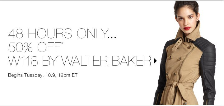 50% Off* W118 by Walter Baker...Shop now