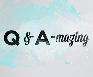 Q & A-mazing