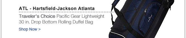 Traveler's Choice Pacific Gear Lightweight 30 in. Drop Bottom Rolling Duffel Bag | Shop Now