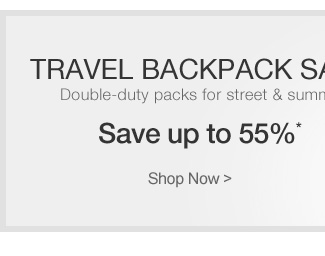 Travel Backpack Sale | Save up to 55%* | Shop Now