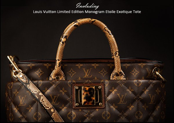 Including Louis Vuitton Limited Edition Monogram Etoile Exotique Tote.