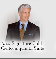 New! Signature Gold Centocinquanta Suits