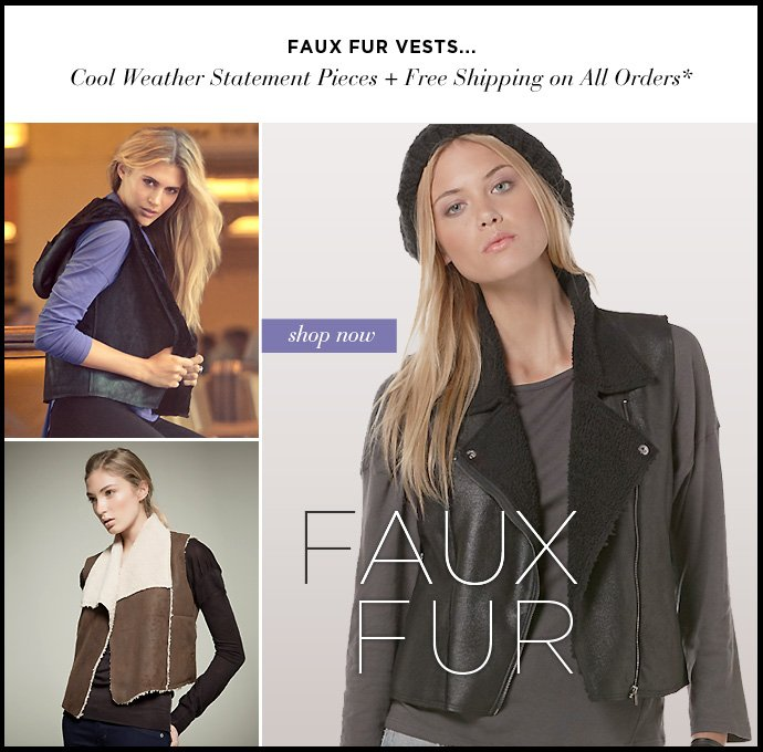 Faux Fur Fable - Enjoy the trend of the season + Free Shipping on All Orders