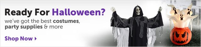 Ready for Halloween? we've got the best costumes, party supplies & more - Shop Now