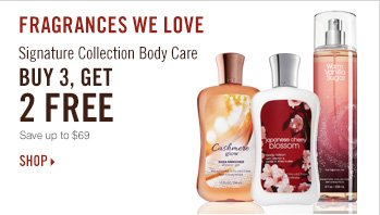 Signature Collection Body Care – Buy 3, Get 2 FREE