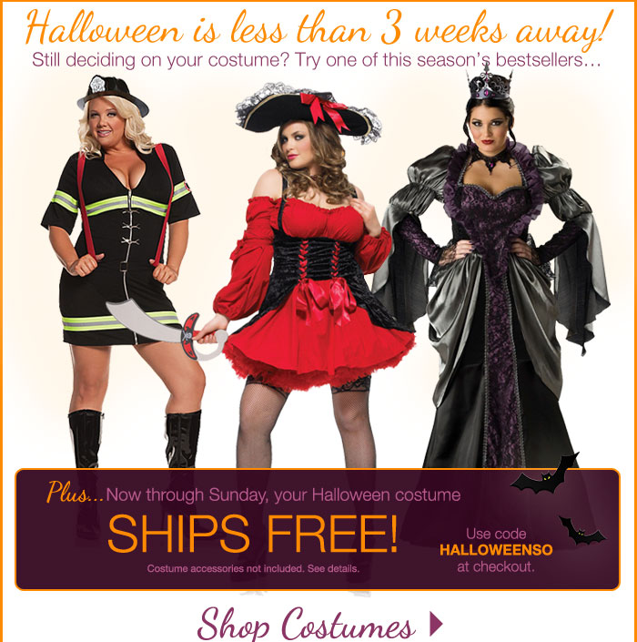 Halloween is less than 3 weeks away! Now through Sunday, your Halloween costume SHIPS FREE!