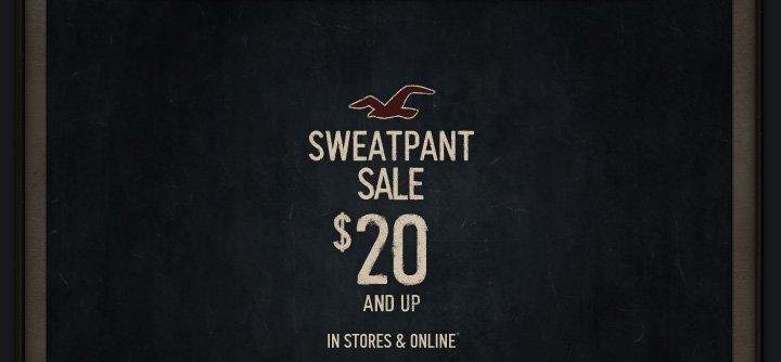 Sweatpant Sale $20 and up
