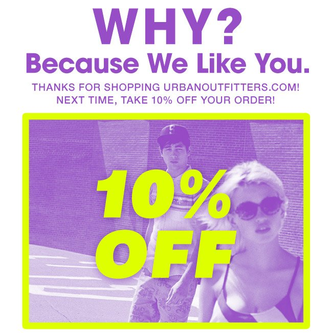Thanks for Signing up to Receive Urban Outfitters Emails!