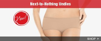 Next-to-Nothing Undies. SHOP!