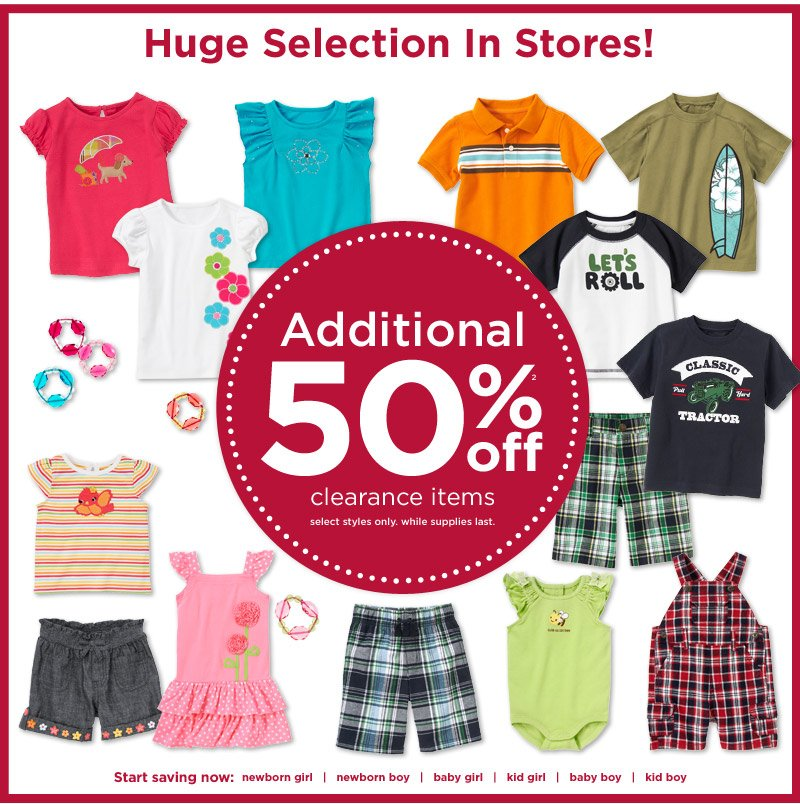 Huge selection in stores! Additional 50% off(2) clearance items. Select styles only. While supplies last.