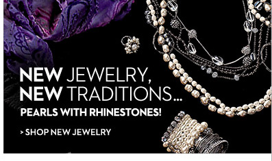 New Jewelry, New Traditions... Pearls with rhinestones!  SHOP NEW JEWELRY