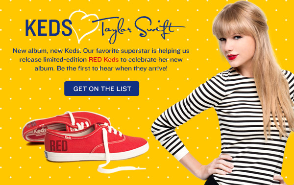 Congrats! You're now first in line to hear when the limited edition RED keds arrive.