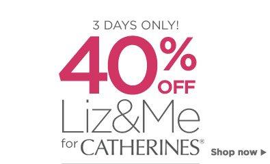 40% off Liz and Me