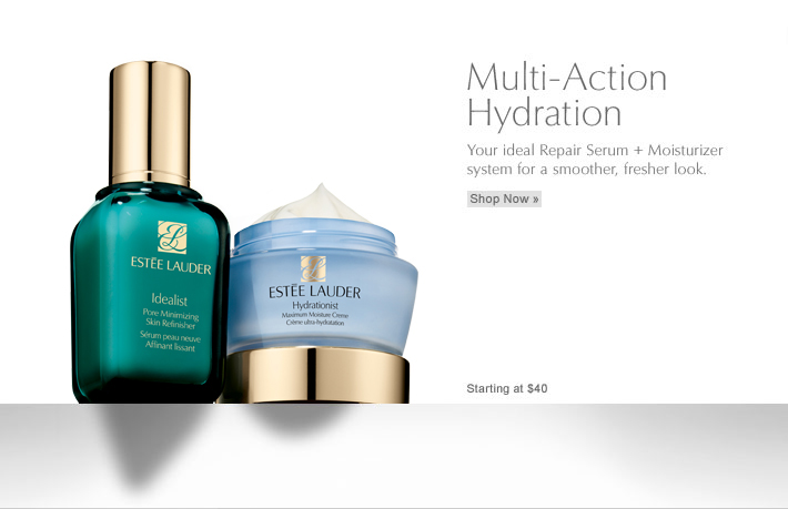 Multi-Action Hydration.  Your ideal Repair Serum + Moisturizer system for a smoother, fresher look. Starting at $40  Shop Now »