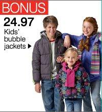 BONUS 24.97 Kids' bubble jackets
