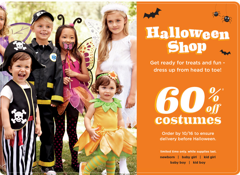 Halloween Shop. Get ready for treats and fun - dress up from head to toe! 60% off costumes(2). Limited time only. While supplies last.