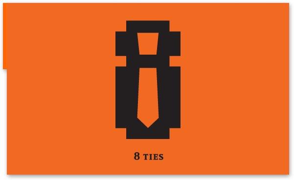 8 ties. 1 season.