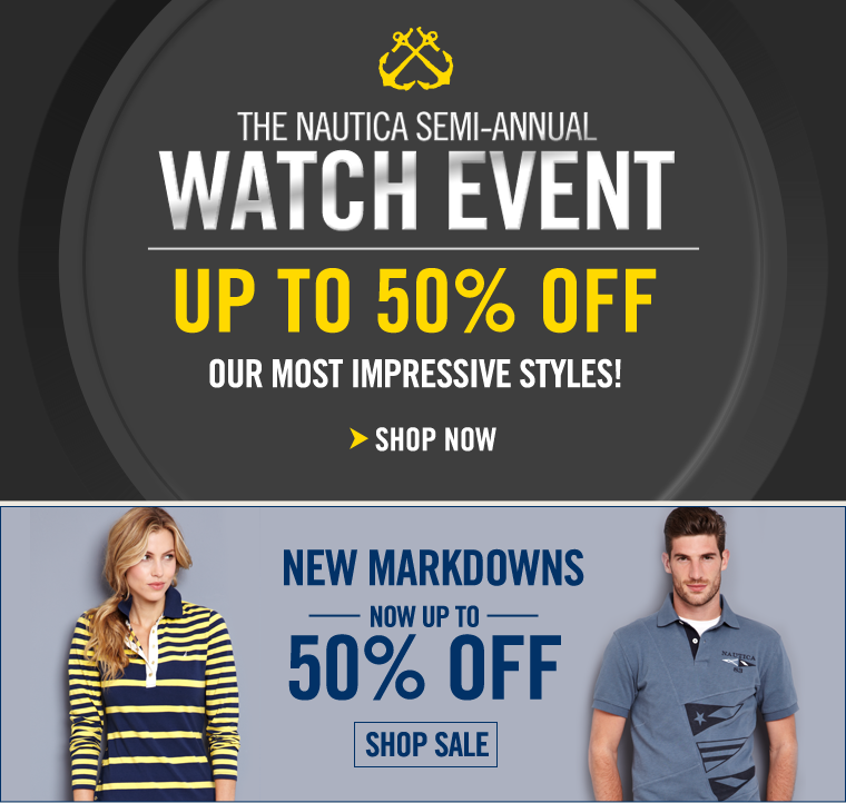 The NAUTICA SEMI-ANNUAL WATCH EVENT! Up to 50% off our most impressive styles!
