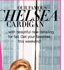 Shop our Famous Chelsea Cardigan's NOW