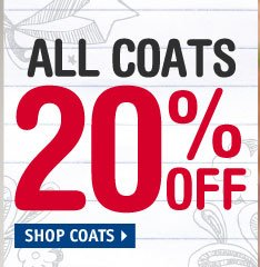 ALL COATS 20% OFF