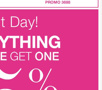 Last Day! Everything Buy One Get One 75% Off! Find your store.