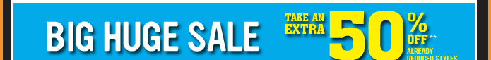 Big Huge Sale