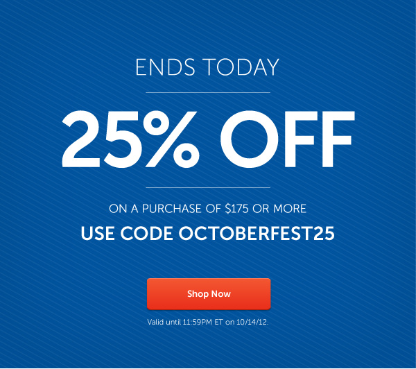 25% Off Sale Ends Today!