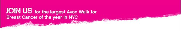 Join Us for the largest Avon Walk for Breast Cancer of the year in NYC