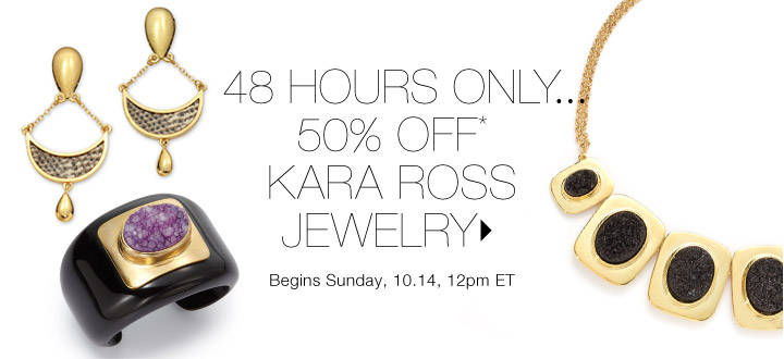 50% Off* Kara Ross Jewelry…Shop now