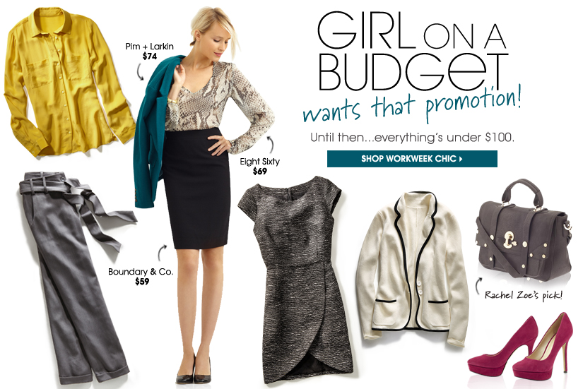 GIRL ON A BUDGET. SHOP WORKWEEK CHIC