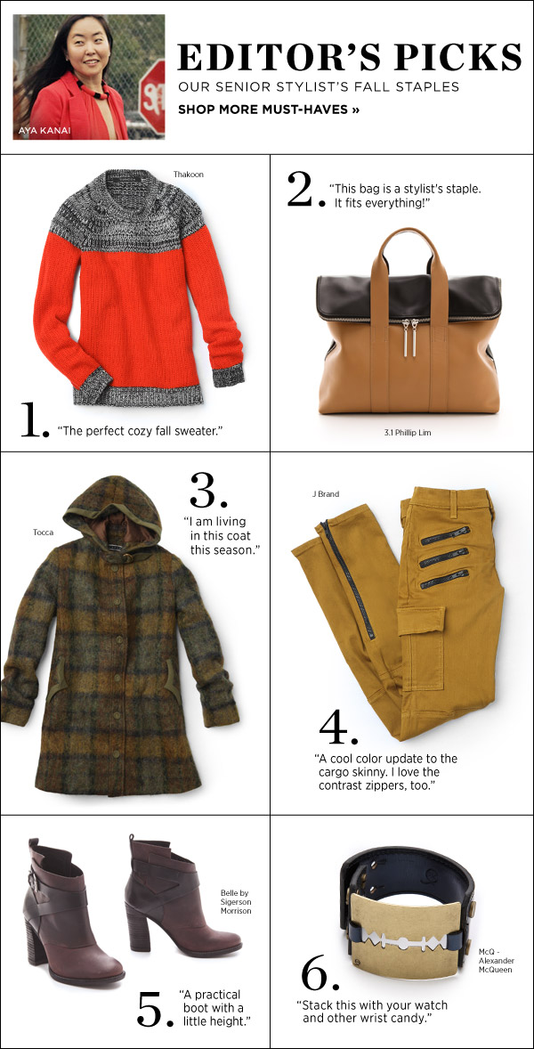 Shop with a pro! See our senior stylist's fall staples. Shop Editors' Picks >>