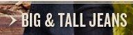 Big & Tall Jeans
