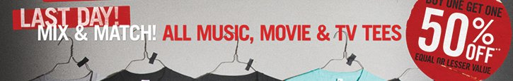 LAST DAY! MIX & MATCH! ALL MUSIC, MOVIE & TV TEES