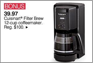 BONUS 39.97 Cuisinart® Filter Brew 12-cup coffeemaker. Reg. $100.