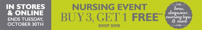 Nursing Event: Buy 3, Get 1 Free - Nursing Tops, Sleepwear, Bras, and Accessories