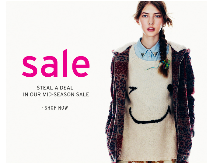 SALE - Steal a deal in our mid-season sale