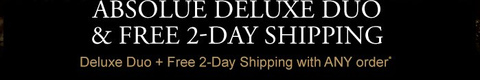 ABSOLUE DELUXE DUO