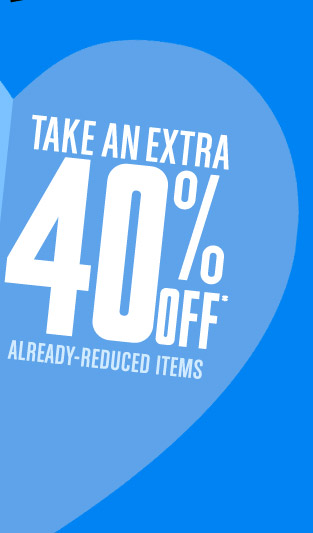 Save an Extra 40% off and Share with Friends & Family
