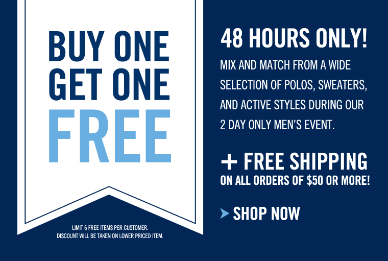 48 HOURS ONLY! Buy One, Get One FREE!