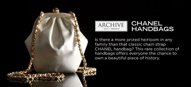 ARCHIVE: CHANEL HANDBAGS, Event Ends October 20, 9:00 AM PT >