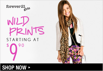 F21 Girls Wild Prints Starting at $9.90 - Shop Now