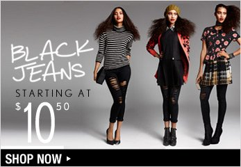 Black Jeans Starting at $10.50 - Shop Now