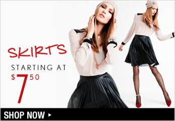 Skirts Starting at $7.50