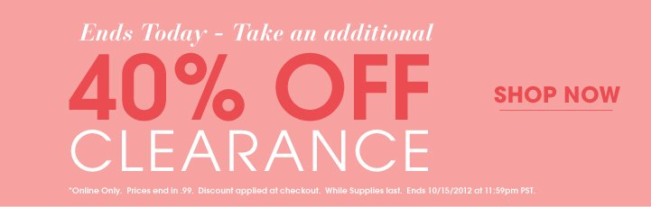 Additional 40% Off Clearance - Shop Now