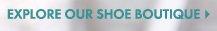 Explore Our Shoe Boutique